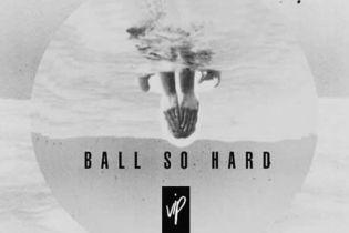 Stooki Sound - Ball So Hard VIP