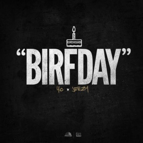 YG featuring Jeezy - Birfday