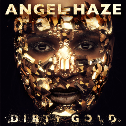 Angel Haze - Dirty Gold (13-Minute Album Sampler)