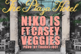 Niko IS featuring Casey Veggies – The Plaza Hotel