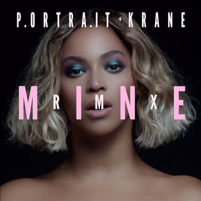 Beyoncé featuring Drake - Mine (Portrait & Krane Remix)
