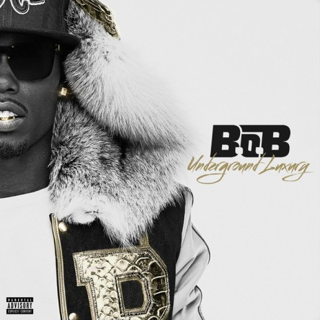 B.o.B - Underground Luxury (Full Album Stream)