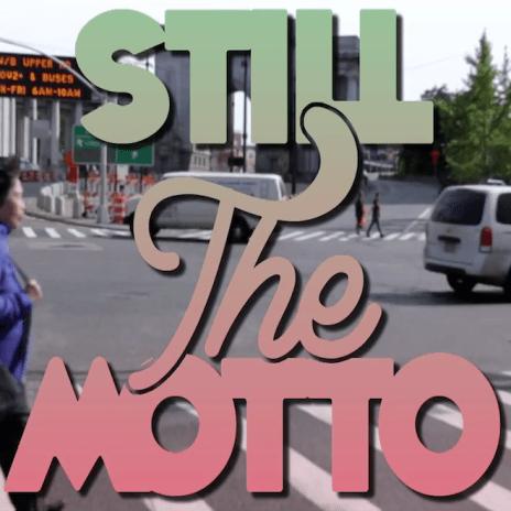 CJ Fly - Still The Motto