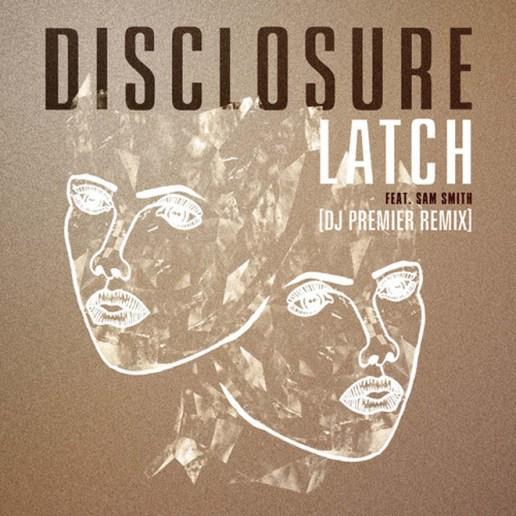 Disclosure - Latch (DJ Premier Remix)