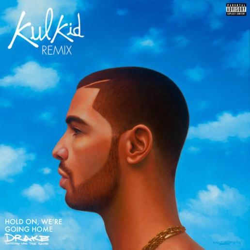 Drake - Hold On, We're Going Home (Kulkid Remix)