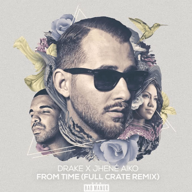 HYPETRAK Premiere: Drake x Jhené Aiko - From Time (Full Crate Remix)