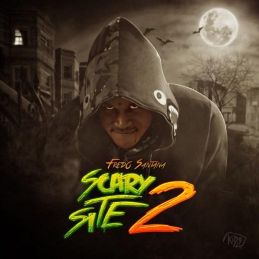 Fredo Santana – It's A Scary Site 2 (Mixtape)