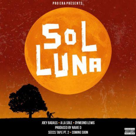 Joey Badass, Dyemond Lewis & A La Sole - Sol Luna