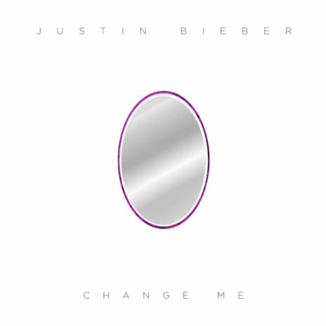Justin Bieber – Change Me