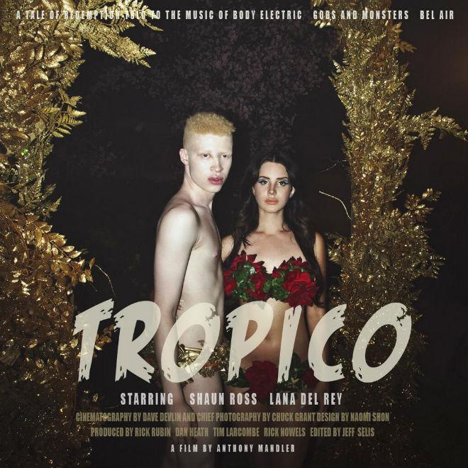 Lana Del Rey - Tropico (Trailer Pt. II)