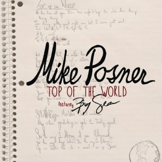 Mike Posner featuring Big Sean - Top of the World (Produced by Diplo)