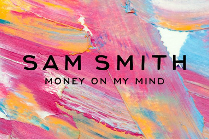 Sam Smith - Money On My Mind