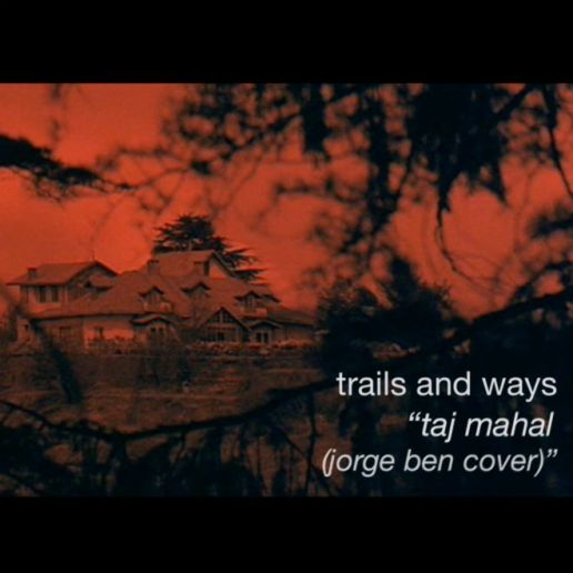 Trails And Ways - Taj Mahal (Jorge Ben Cover)