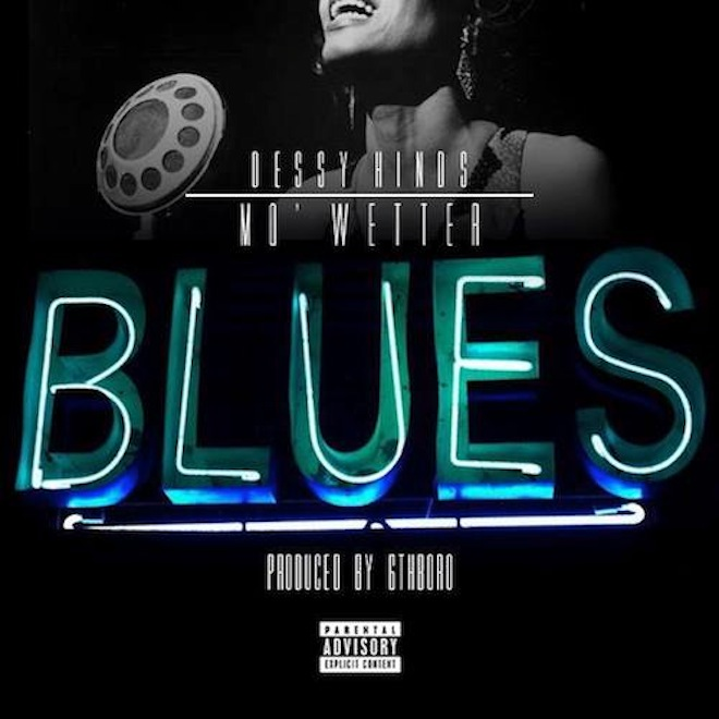 Dessy Hinds – Mo' Wetter Blues