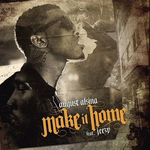 August Alsina featuring Jeezy - Make It Home