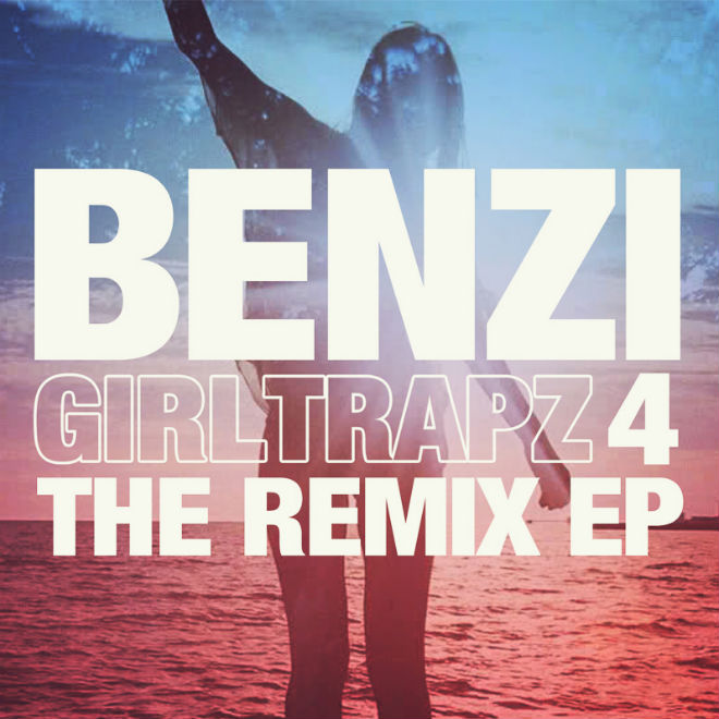 Benzi - Girl Trapz 4 (The Remix EP)
