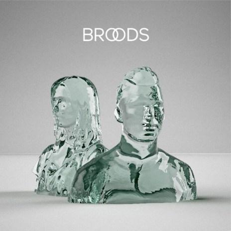 BROODS - BROODS (EP Stream)