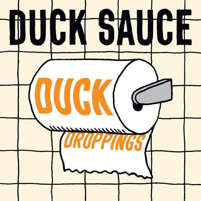 Duck Sauce - Duck Droppings (Full EP Stream)