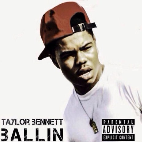 HYPETRAK Premiere: Taylor Bennett - Ballin'