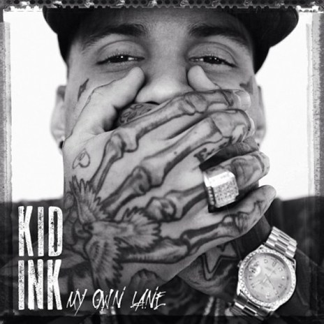 Kid Ink – My Own Lane (Full Album Stream)