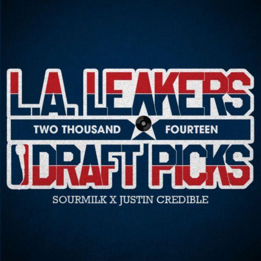 L.A. Leakers - 2014 Draft Picks (Mixtape)