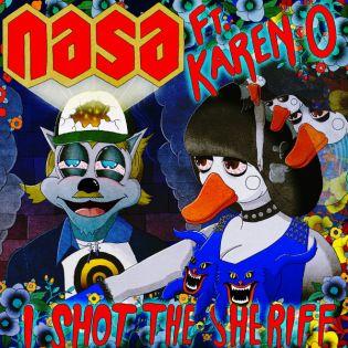 N.A.S.A. and Karen O - I Shot the Sheriff