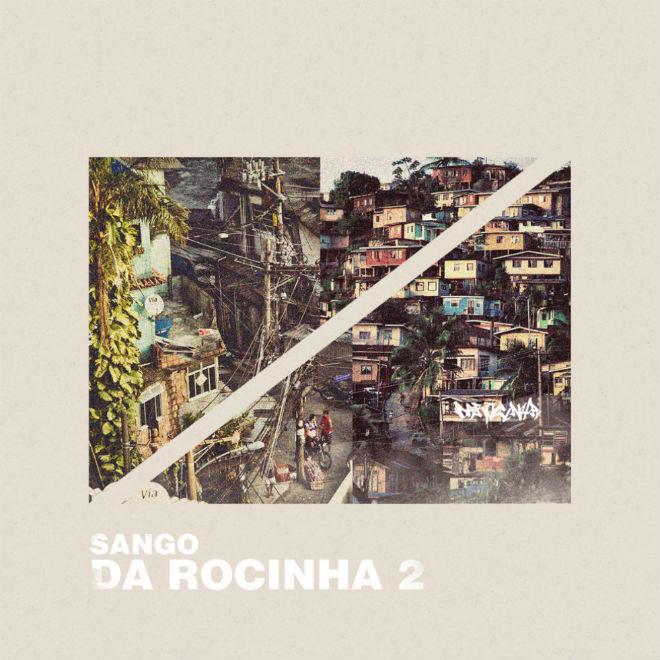 Sango - Da Rocinha 2 (Full Album Stream)