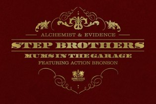 Step Brothers (Alchemist & Evidence) featuring Action Bronson – Mums in the Garage