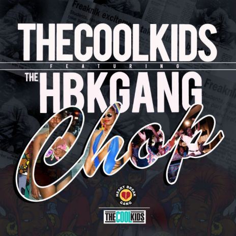 "The Cool Kids - ""Computer School"" & ""Chop"" featuring HBK Gang"