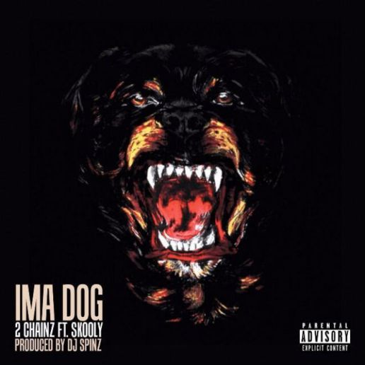 2 Chainz featuring Skooly - I'ma Dog