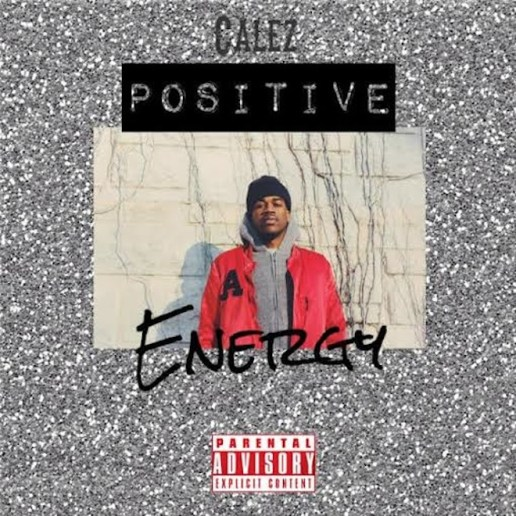 Calez - Positive Energy