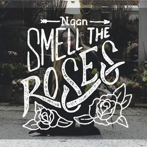Ngan - Smell The Roses (EP)