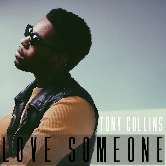 Tony Collins - Love Someone (Produced by Canei Finch)