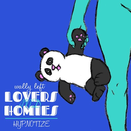 Wally Left - Lovers & Homies/Hypnotize (Produced by Chuck Inglish) + The World Series EP