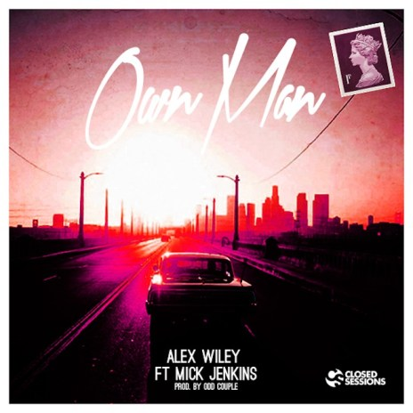 Alex Wiley featuring Mick Jenkins - Own Man