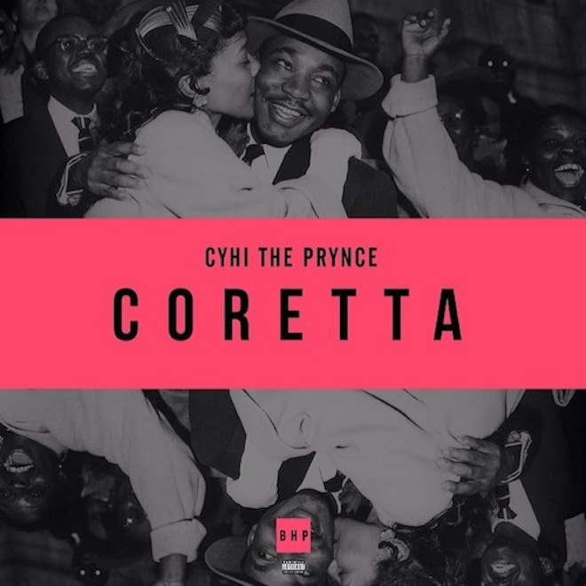 CyHi The Prynce - Coretta