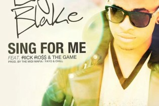 Elijah Blake featuring Rick Ross & The Game - Sing For Me