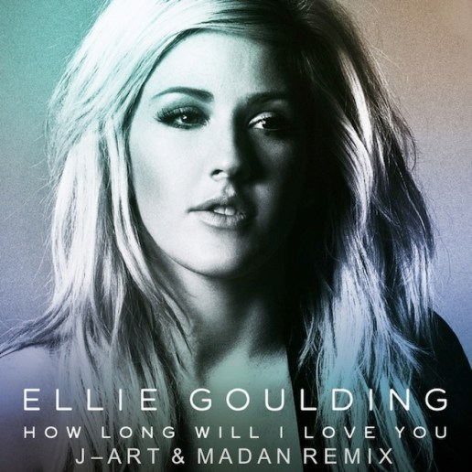 Ellie Goulding - How Long Will I Love You (J-Art & Madan Remix)