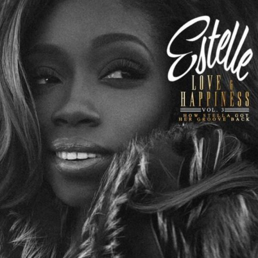 Estelle - Love & Happiness Vol. 3: How Stella Got Her Groove Back (EP)