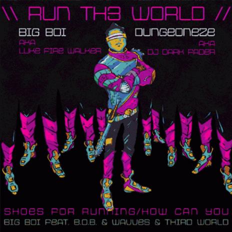 HYPETRAK Premiere: Big Boi featuring B.o.B. & Wavves & Third World - Run Th3 World