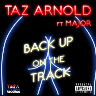 HYPETRAK Premiere: tAz Arnold featuring Major - Back Up On The Track