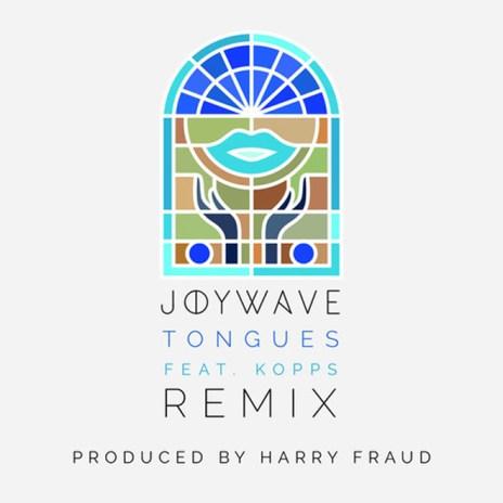 Joywave – Tongues (Harry Fraud Remix)