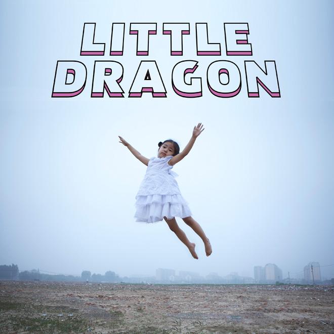 Little Dragon - Klapp Klapp