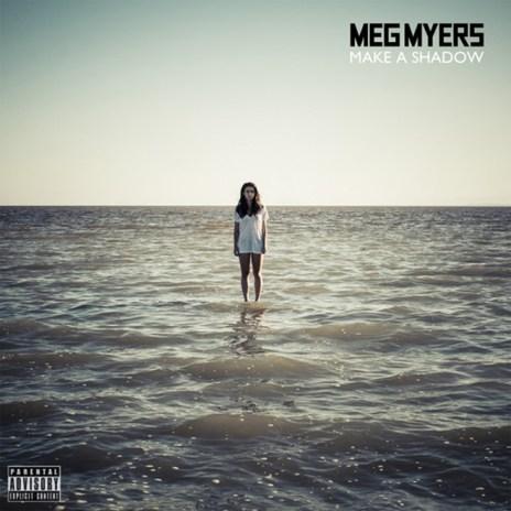 Meg Myers – Make a Shadow