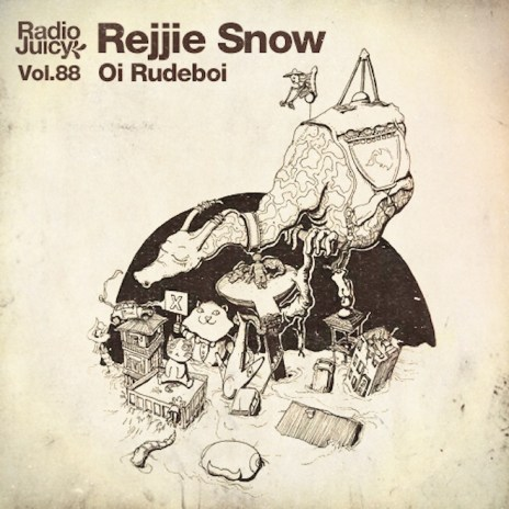 Rejjie Snow - Oi Rudeboi (Radio Juicy Mix)