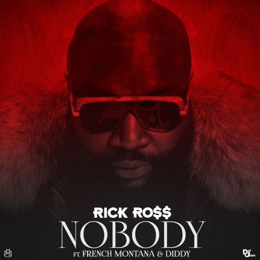 Rick Ross featuring French Montana & Diddy - Nobody