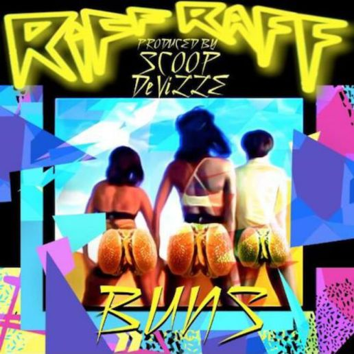 RiFF RaFF - Buns (Produced by Scoop DeVille)