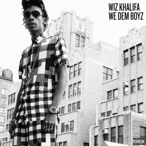 Wiz Khalifa - We Dem Boyz
