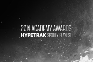 2014 Academy Award HYPETRAK Spotify Playlist