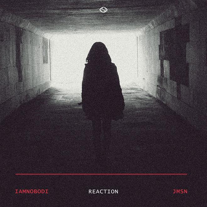 IAMNOBODI featuring JMSN - Reaction